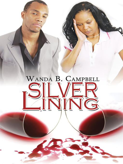 Title details for Silver Lining by Wanda B. Campbell - Available