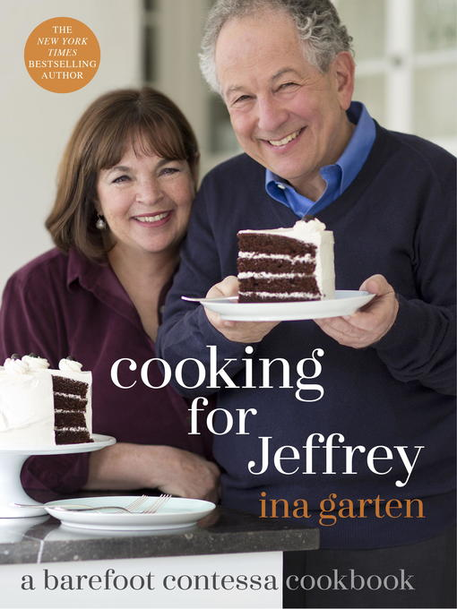 Title details for Cooking for Jeffrey by Ina Garten - Available