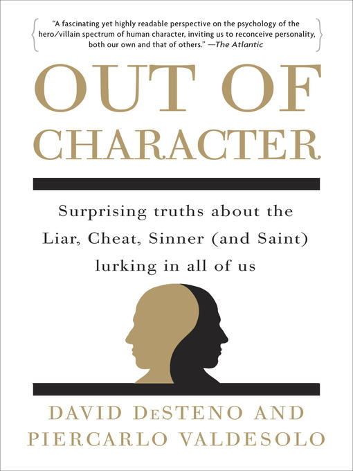 Title details for Out of Character by David DeSteno - Wait list