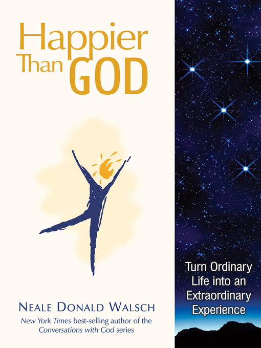 Title details for Happier than God by Neale Donald Walsch - Available