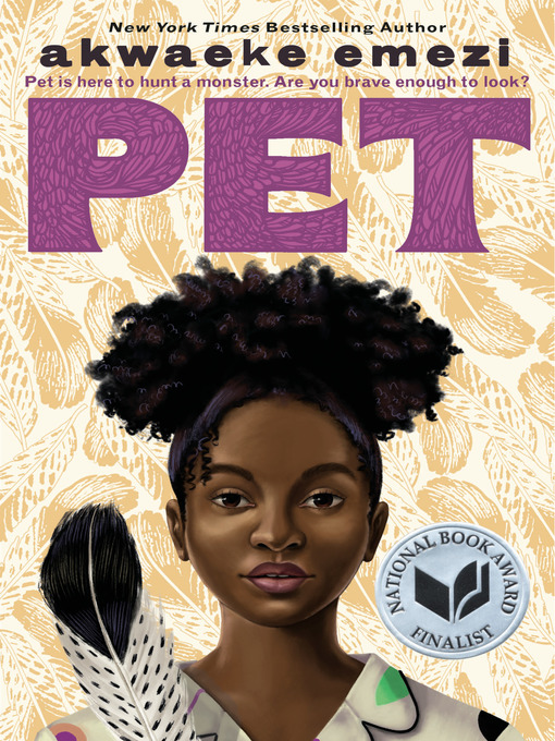 Title details for Pet by Akwaeke Emezi - Available