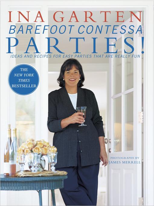 Title details for Barefoot Contessa Parties! by Ina Garten - Wait list