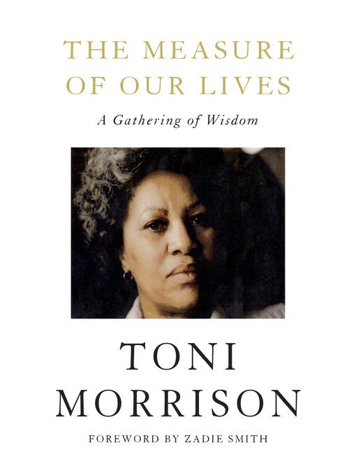 Title details for The Measure of Our Lives by Toni Morrison - Wait list