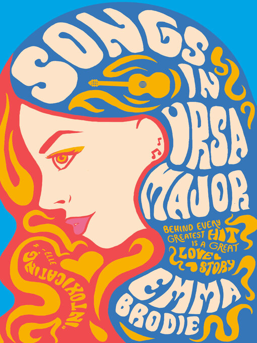 Title details for Songs in Ursa Major by Emma Brodie - Wait list