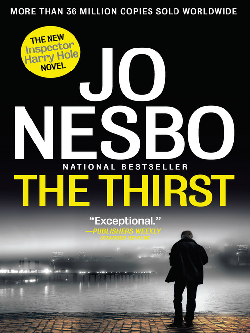 Title details for The Thirst by Jo Nesbo - Available