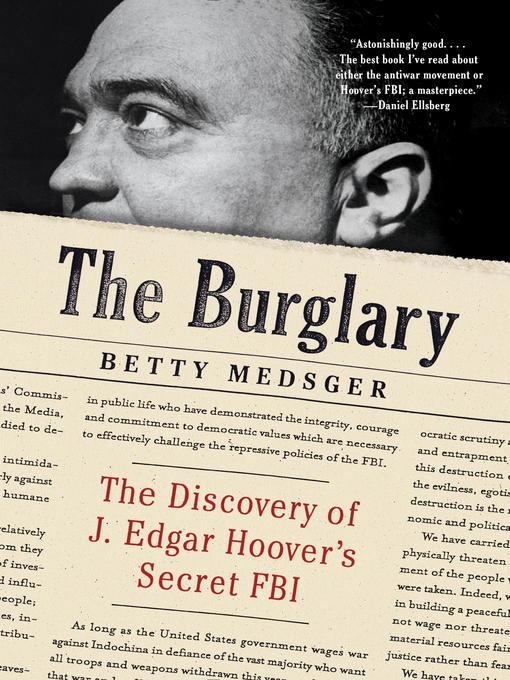 Title details for The Burglary by Betty Medsger - Available
