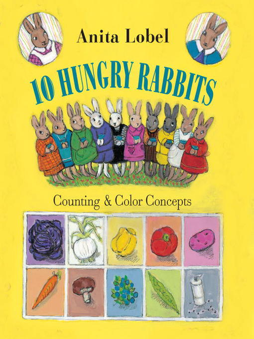 Title details for 10 Hungry Rabbits by Anita Lobel - Available