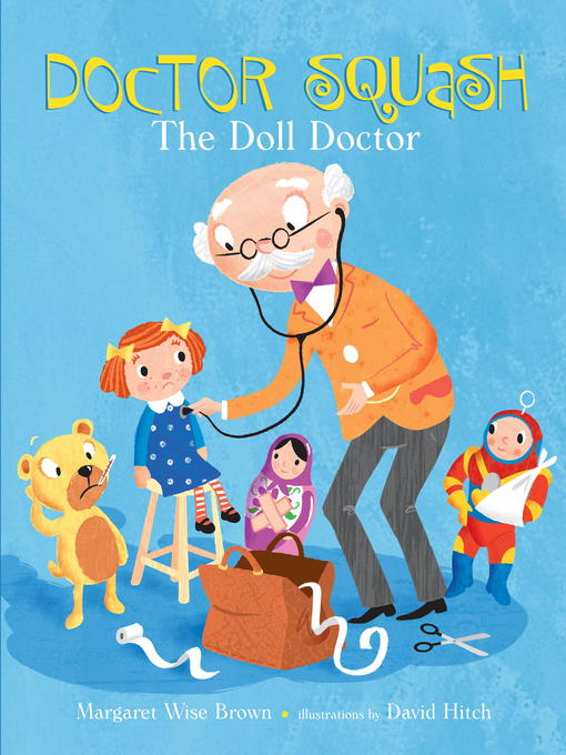Title details for Doctor Squash the Doll Doctor by Margaret Wise Brown - Available