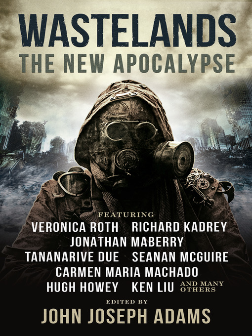 Title details for Wastelands by John Joseph Adams - Wait list
