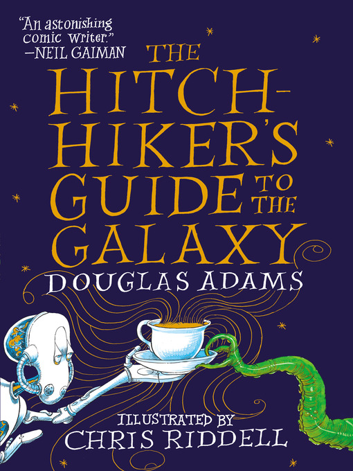 Title details for The Hitchhiker's Guide to the Galaxy by Douglas Adams - Available