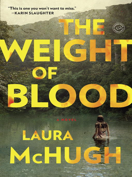Title details for The Weight of Blood by Laura McHugh - Available