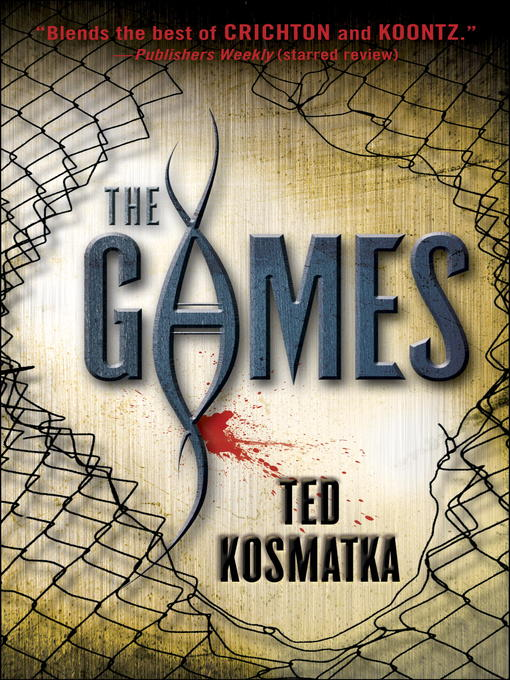 Title details for The Games by Ted Kosmatka - Available