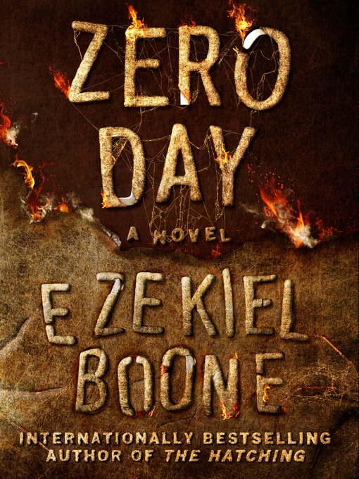 Title details for Zero Day by Ezekiel Boone - Available