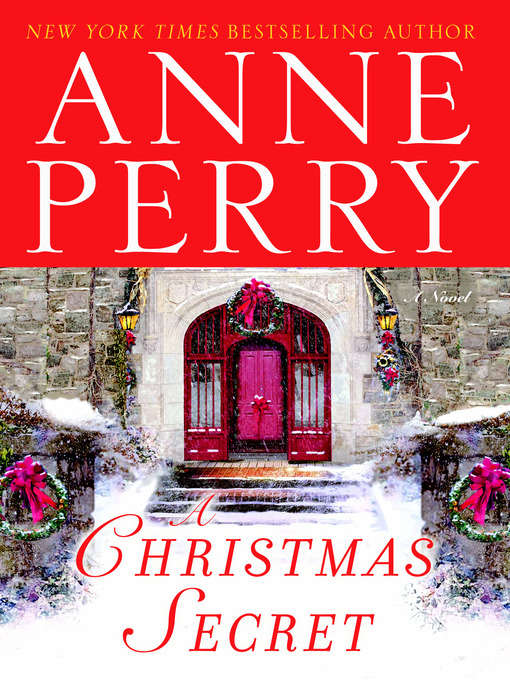 Title details for A Christmas Secret by Anne Perry - Available