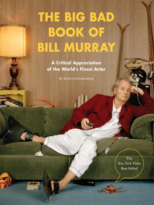 Title details for The Big Bad Book of Bill Murray by Robert Schnakenberg - Wait list