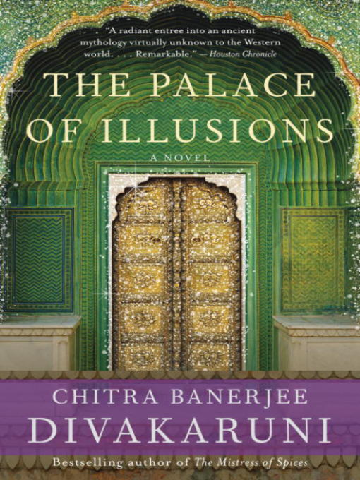 Title details for The Palace of Illusions by Chitra Banerjee Divakaruni - Available
