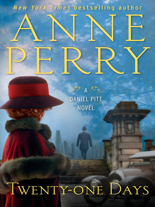 Title details for Twenty-one Days by Anne Perry - Wait list