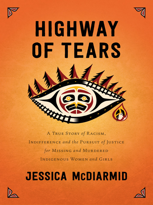 Title details for Highway of Tears by Jessica McDiarmid - Wait list