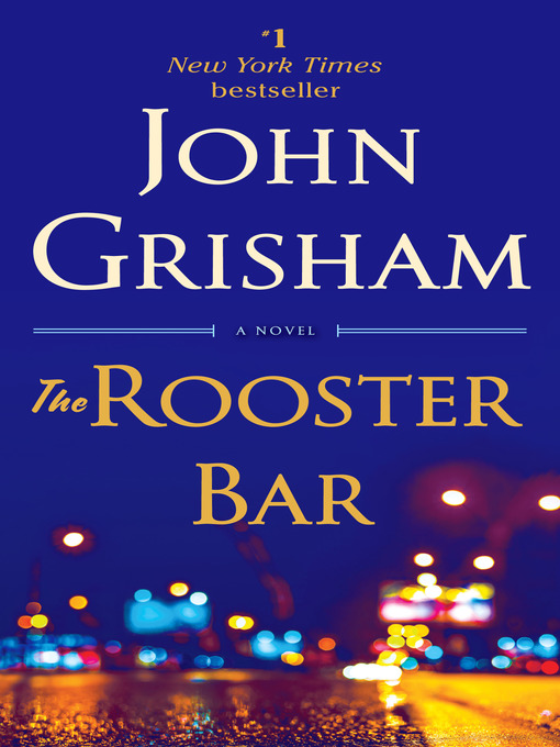 Title details for The Rooster Bar by John Grisham - Available