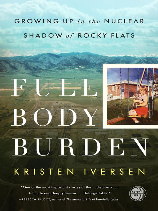 Title details for Full Body Burden by Kristen Iversen - Available