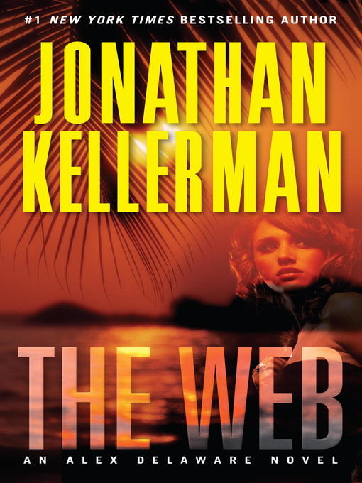 Title details for The Web by Jonathan Kellerman - Wait list