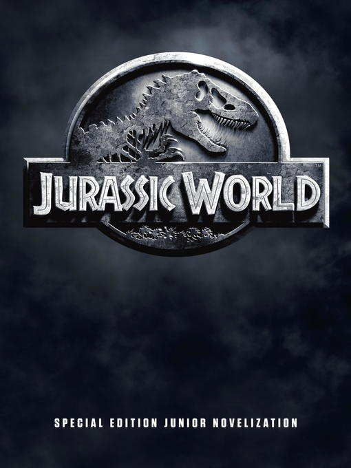 Title details for Jurassic World Special Edition Junior Novelization by David Lewman - Available