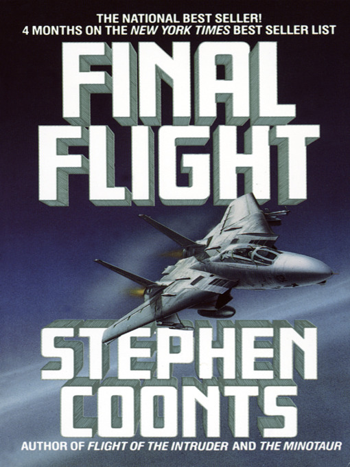 Title details for Final Flight by Stephen Coonts - Available