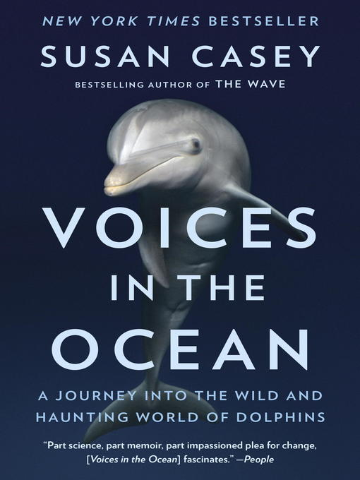 Title details for Voices in the Ocean by Susan Casey - Available