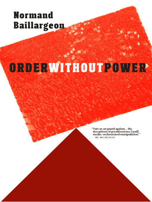 Title details for Order Without Power by Normand Baillargeon - Available