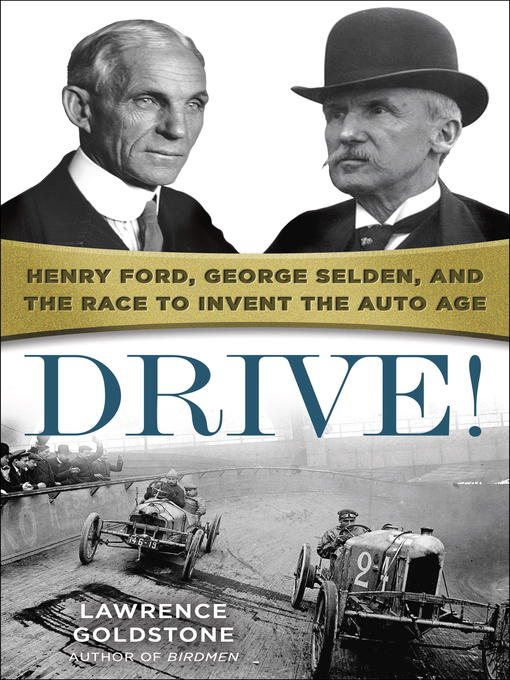 Title details for Drive! by Lawrence Goldstone - Available