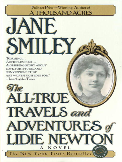 Title details for The All-True Travels and Adventures of Lidie Newton by Jane Smiley - Available