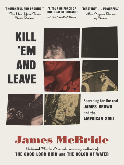 Title details for Kill 'Em and Leave by James McBride - Available