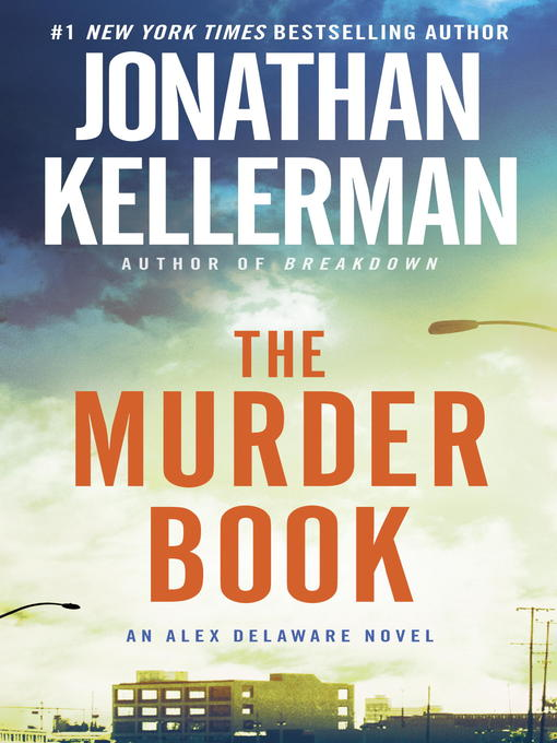 Title details for The Murder Book by Jonathan Kellerman - Available