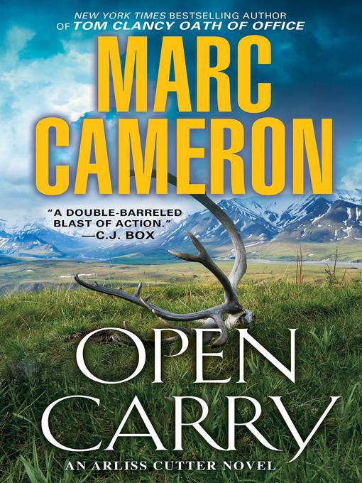 Title details for Open Carry by Marc Cameron - Wait list