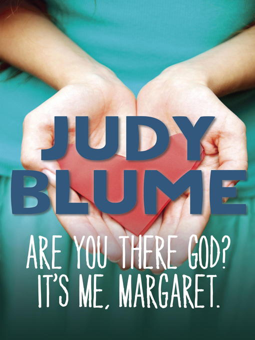 Title details for Are You There God? It's Me, Margaret by Judy Blume - Wait list