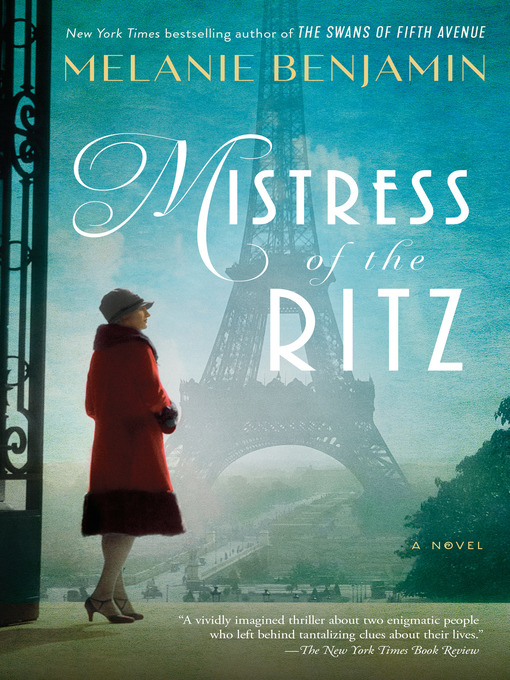 Title details for Mistress of the Ritz by Melanie Benjamin - Available
