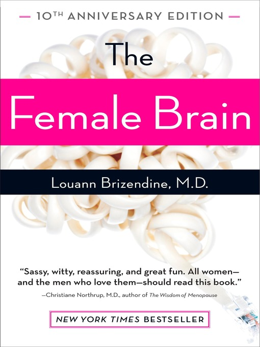 Title details for The Female Brain by Louann Brizendine, M.D. - Available