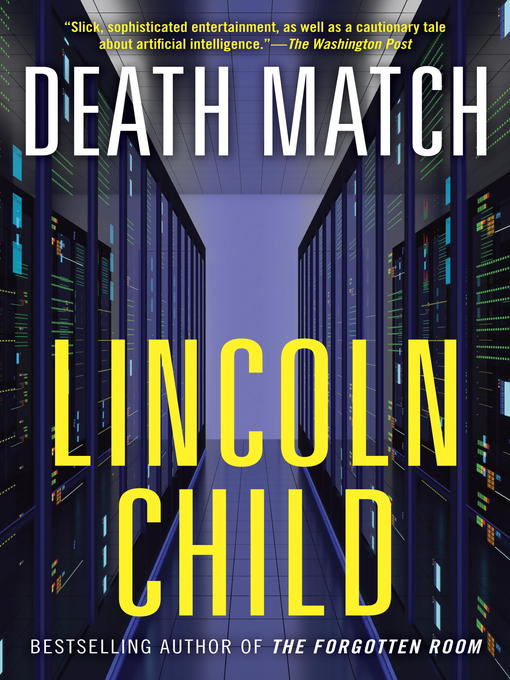 Title details for Death Match by Lincoln Child - Wait list