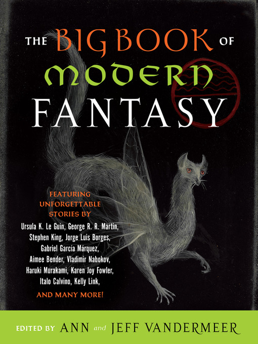 Title details for The Big Book of Modern Fantasy by Ann Vandermeer - Available