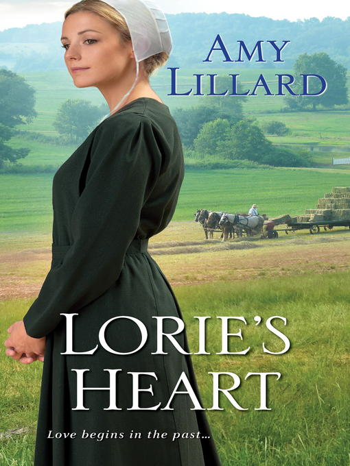 Title details for Lorie's Heart by Amy Lillard - Wait list