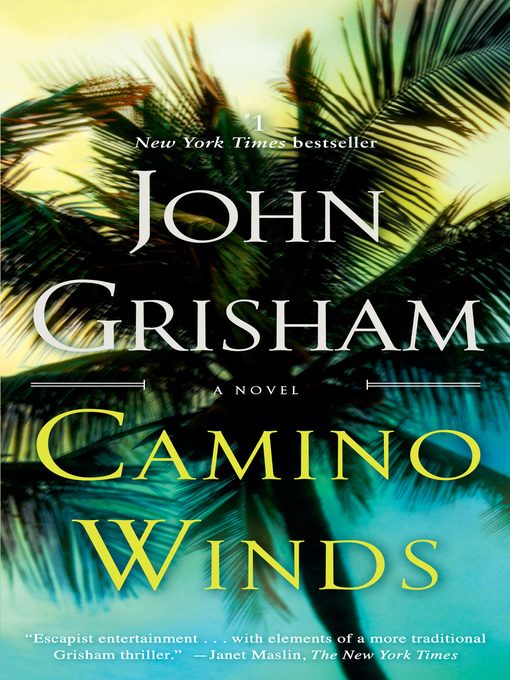 Title details for Camino Winds by John Grisham - Wait list