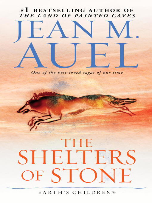 Title details for The Shelters of Stone by Jean M. Auel - Wait list