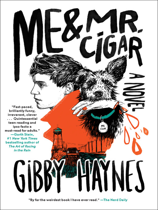 Title details for Me & Mr. Cigar by Gibby Haynes - Available