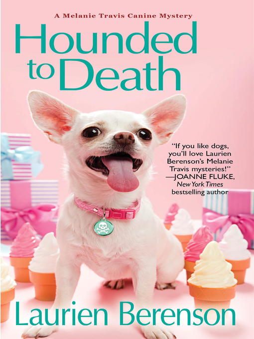 Title details for Hounded to Death by Laurien Berenson - Available