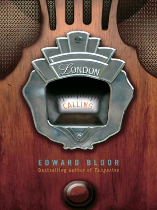 Title details for London Calling by Edward Bloor - Available