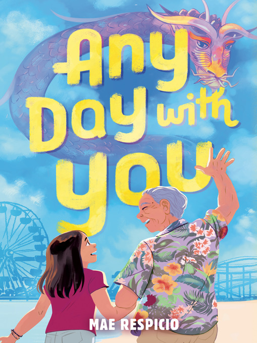 Title details for Any Day with You by Mae Respicio - Available