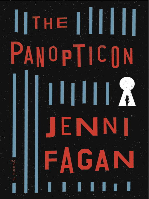 Title details for The Panopticon by Jenni Fagan - Available