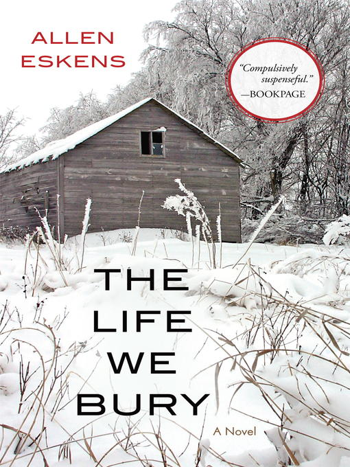Title details for The Life We Bury by Allen Eskens - Wait list
