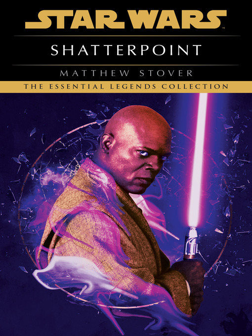 Title details for Shatterpoint by Matthew Stover - Available