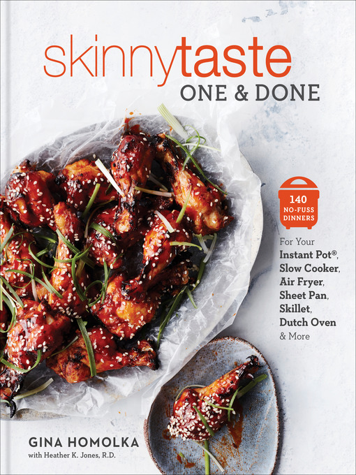 Title details for Skinnytaste One and Done by Gina Homolka - Wait list